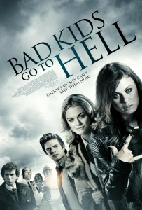 Bad Kids Go To Hell poster