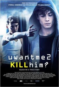 uwantme2killhim poster