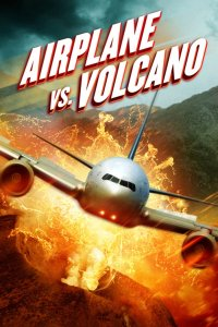 Airplane vs Volcano poster